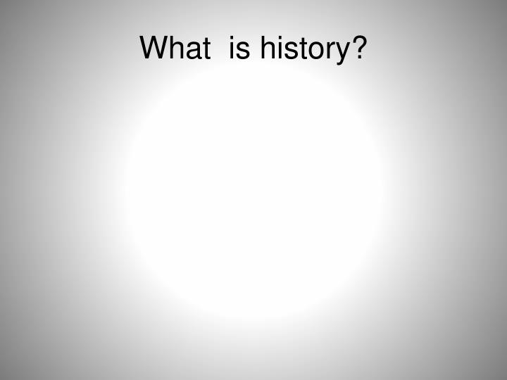 what is history n.