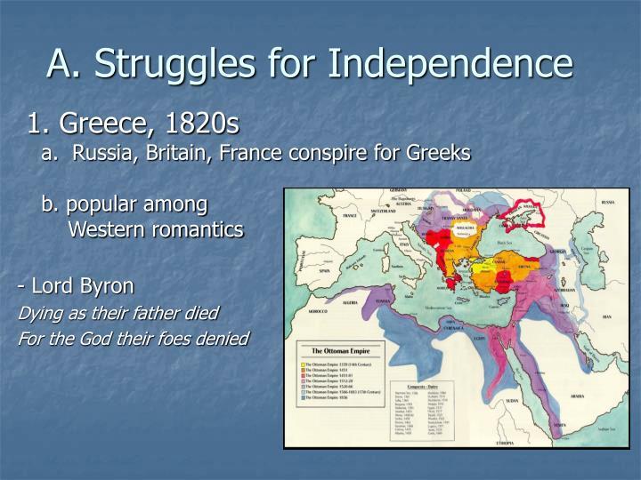 A. Struggles for Independence