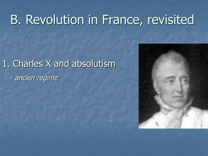 B. Revolution in France, revisited