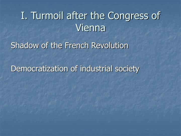 I turmoil after the congress of vienna
