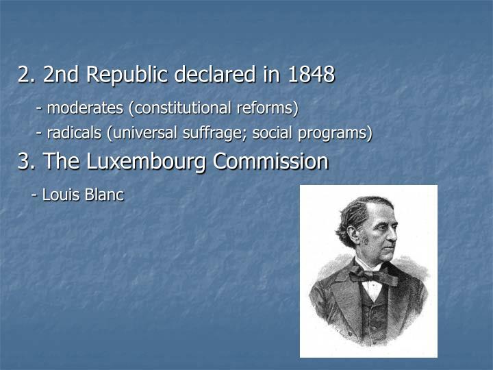 2. 2nd Republic declared in 1848
