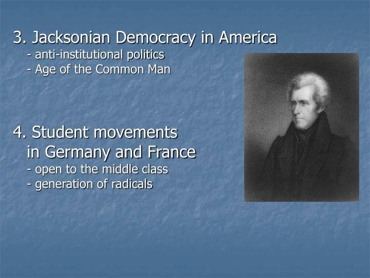 3. Jacksonian Democracy in America