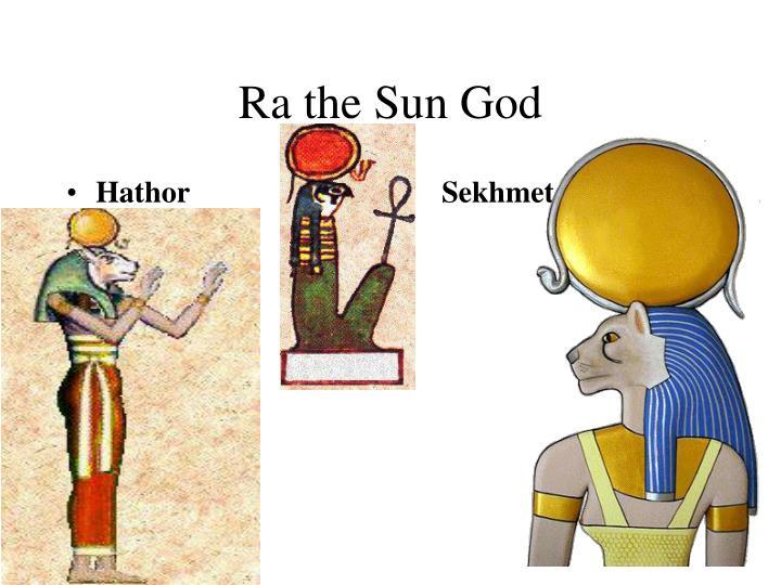 Ra the sun god