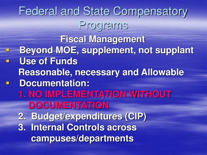 Federal and state compensatory programs1