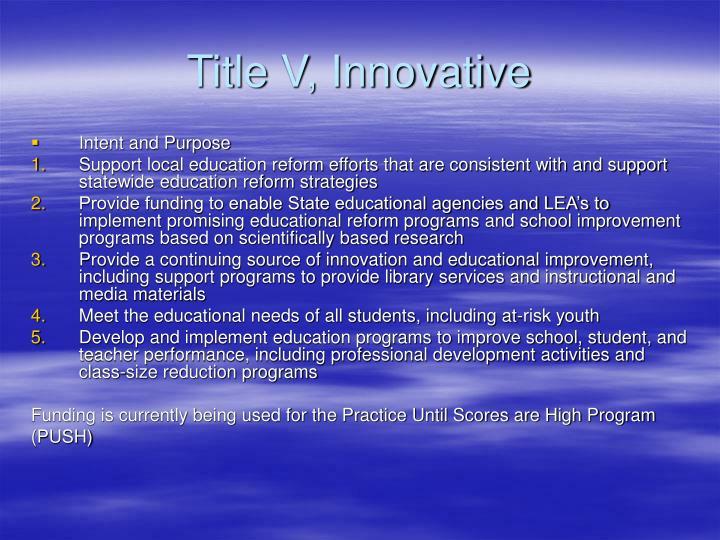 Title V, Innovative