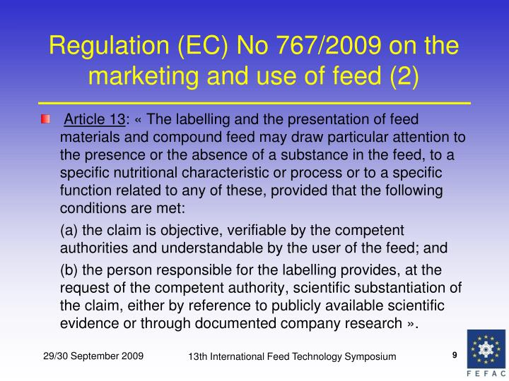 Regulation (EC) No 767/2009 on the marketing and use of feed (2)