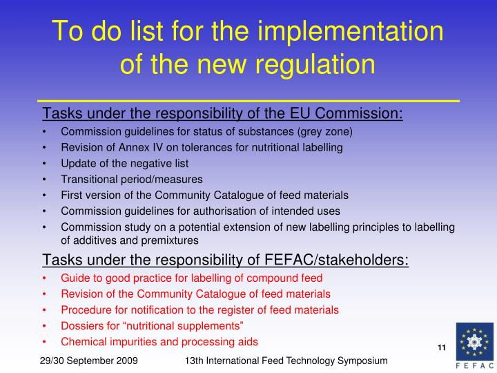 To do list for the implementation of the new regulation