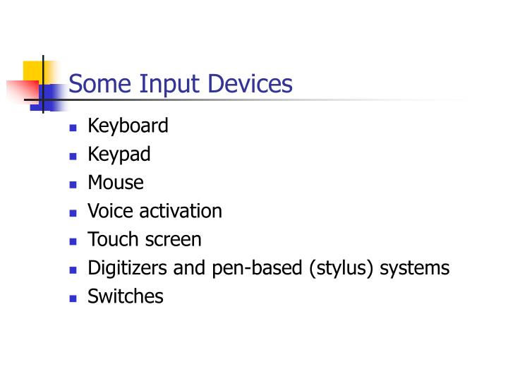 Some Input Devices