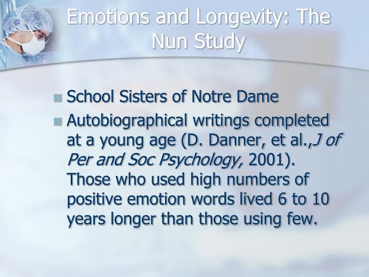 Emotions and Longevity: The Nun Study