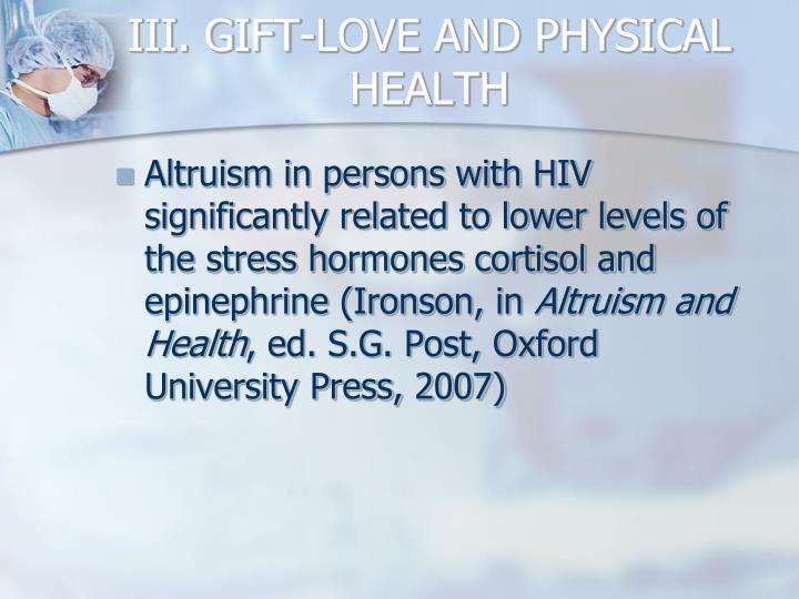 III. GIFT-LOVE AND PHYSICAL HEALTH
