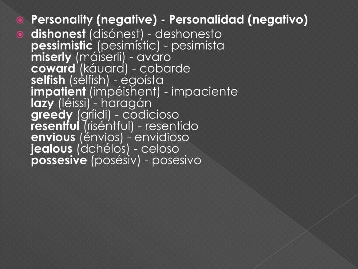 Personality (negative) - Personalidad (negativo)