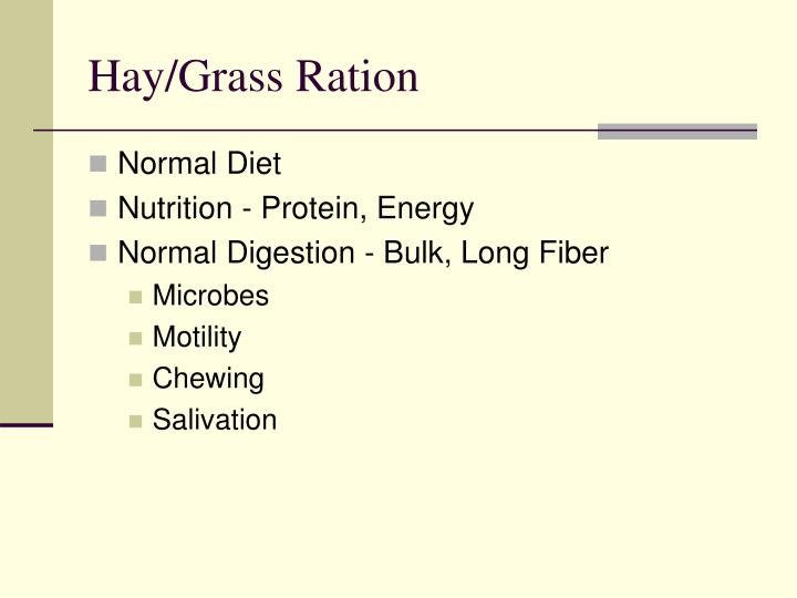 Hay grass ration