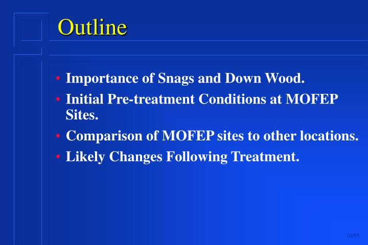 Importance of Snags and Down Wood.
