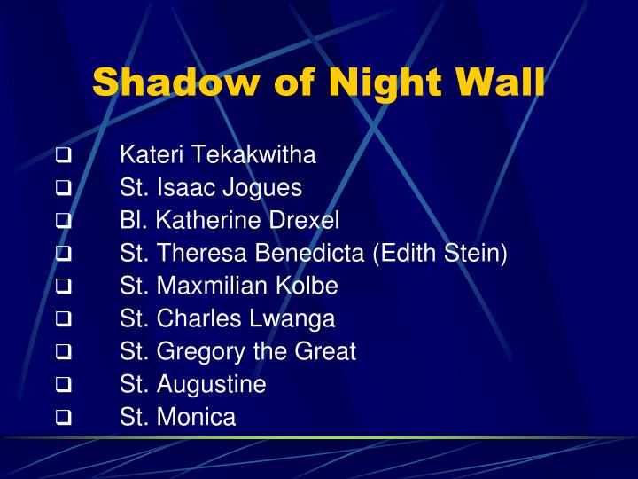 Shadow of Night Wall
