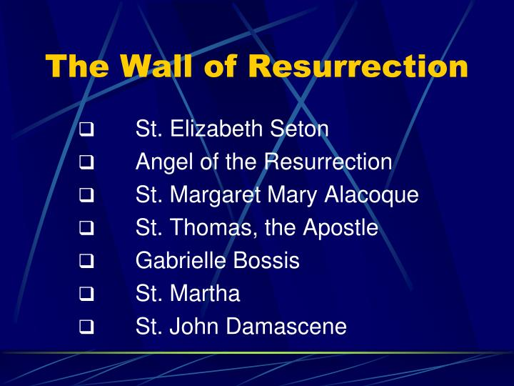 The Wall of Resurrection