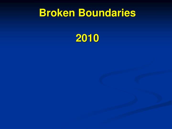 broken boundaries 2010 n.