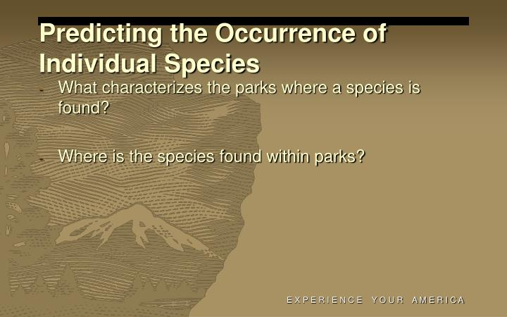 Predicting the Occurrence of Individual Species