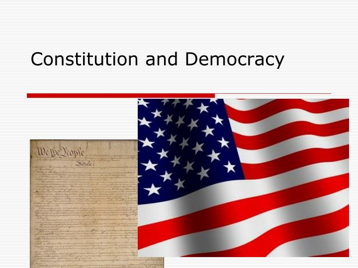 constitution and democracy n.