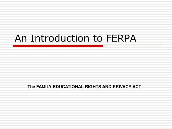 an introduction to ferpa n.