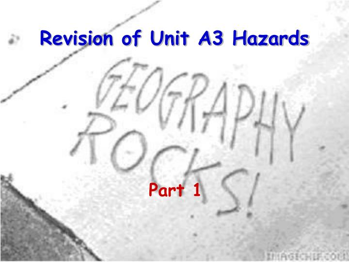 revision of unit a3 hazards n.