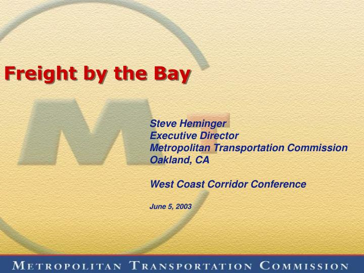 freight by the bay
