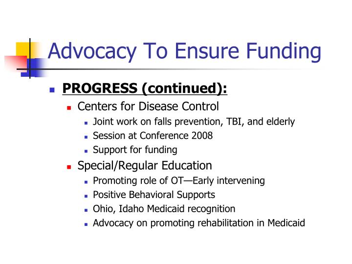 Advocacy To Ensure Funding