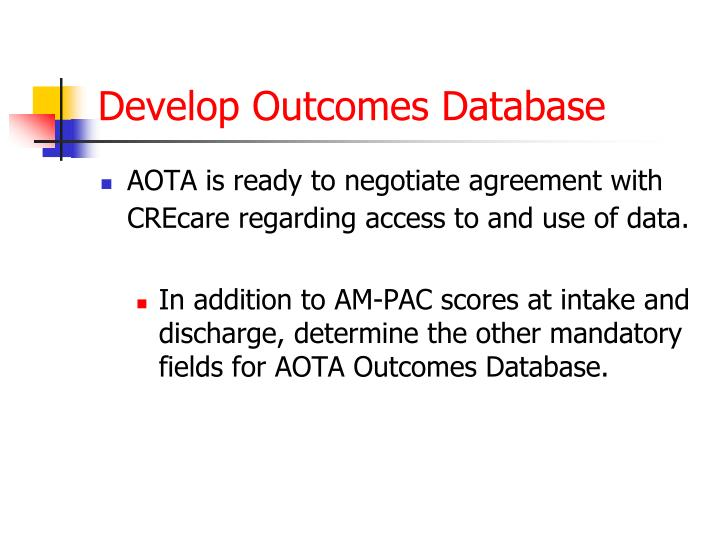 Develop Outcomes Database