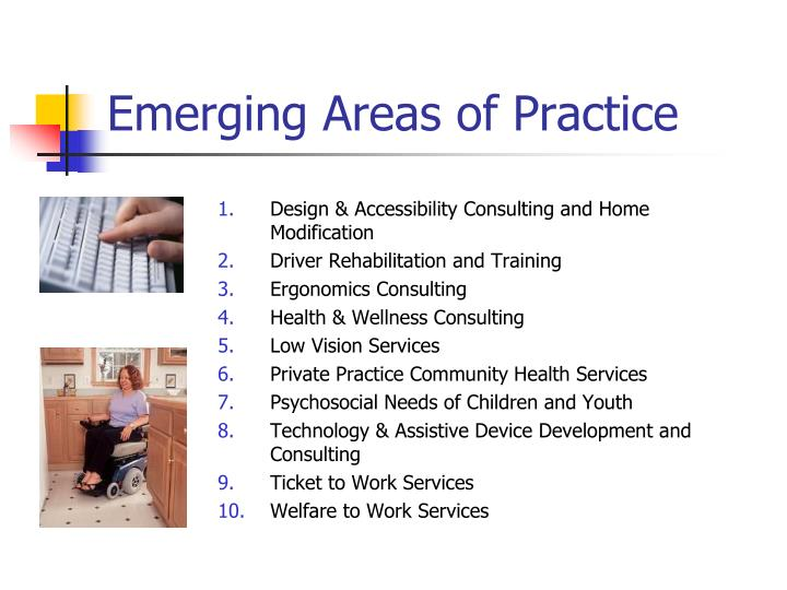 Emerging Areas of Practice