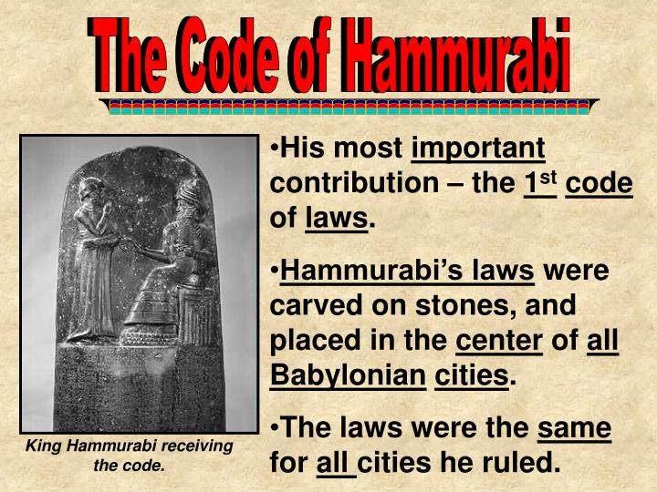 trace the development of law from the babylonian code of hammurabi to the romans The babylonian empire: the code of hammurabi  their government was run by a law known as the code of hammurabi similarly are government is  and romans, have.