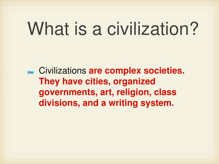 What is a civilization