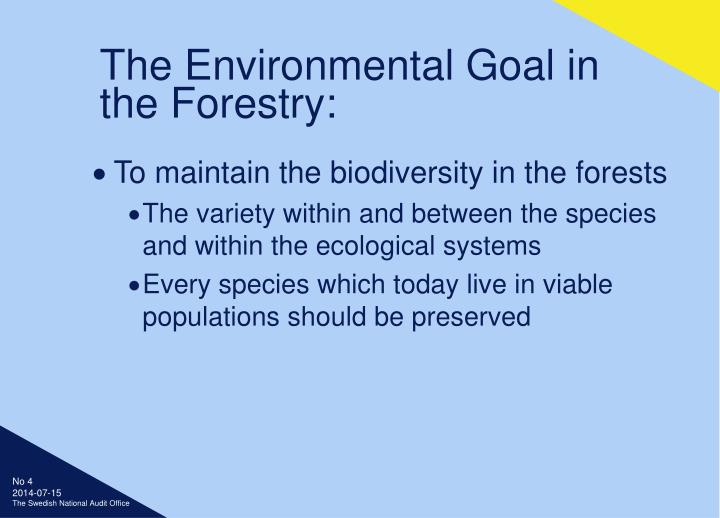 The Environmental Goal in the Forestry: