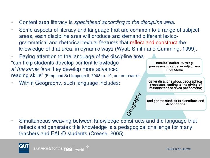 Content area literacy is
