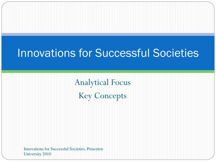 innovations for successful societies n.