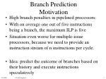 branch prediction motivation