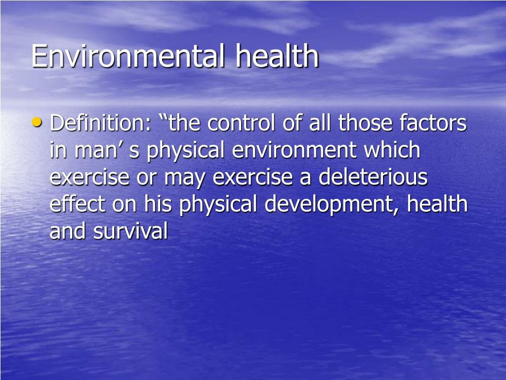 ppt - environmental health powerpoint presentation - id:1776591
