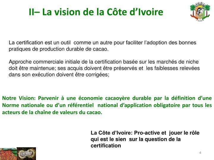 II– La vision de la Côte d'Ivoire