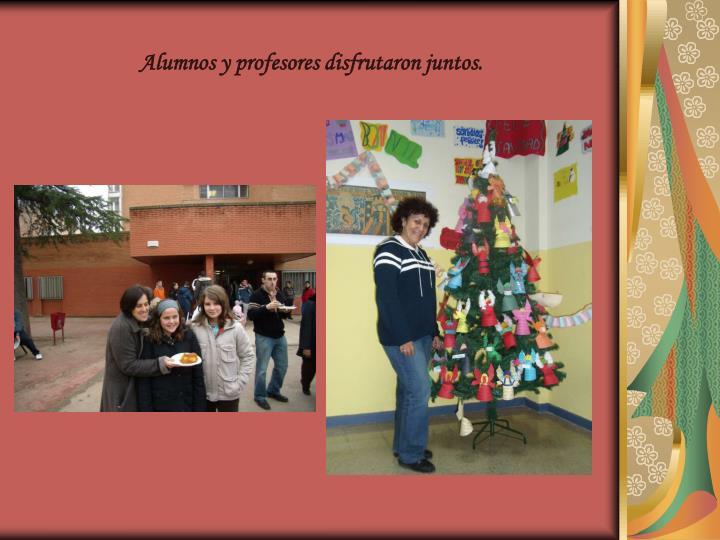 Alumnos y profesores disfrutaron juntos.