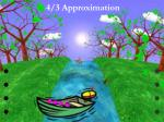 4 3 approximation4