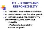 iii rights and responsibility