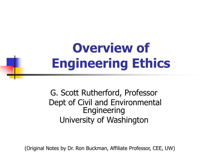 overview of engineering ethics