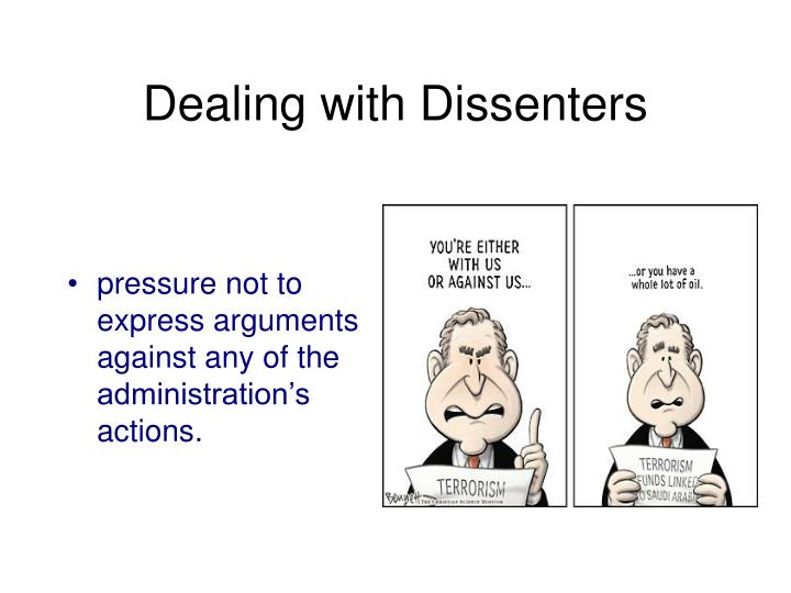 Dealing with Dissenters