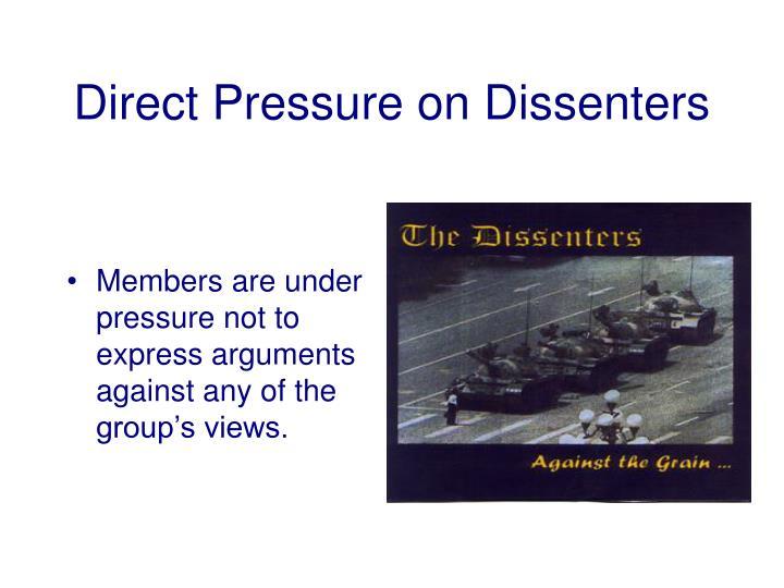 Direct Pressure on Dissenters