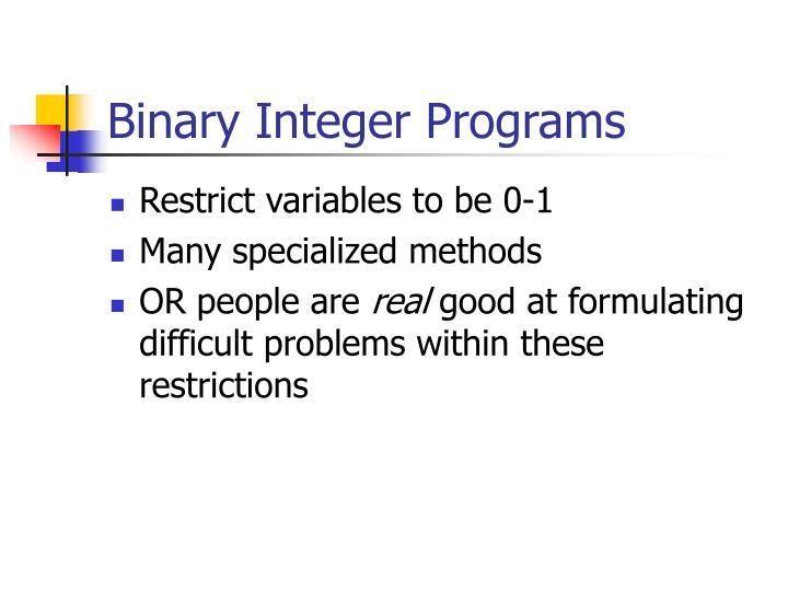 Binary Integer Programs