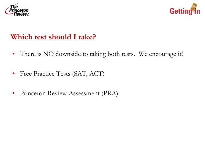 Which test should I take?