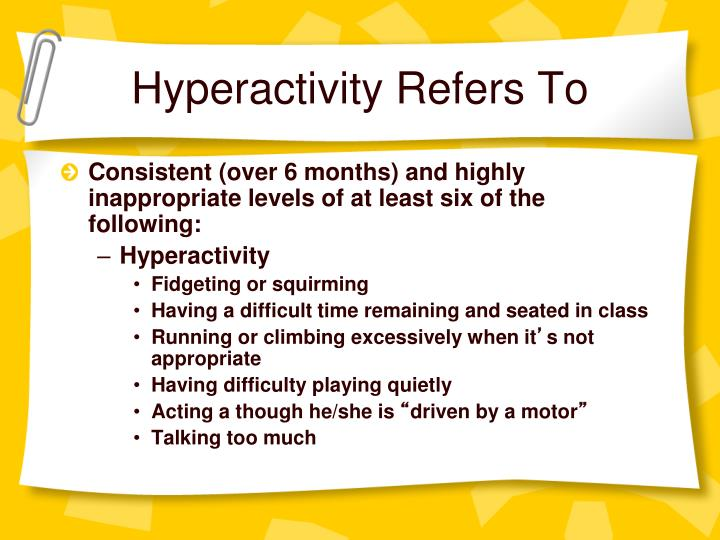 Hyperactivity Refers To