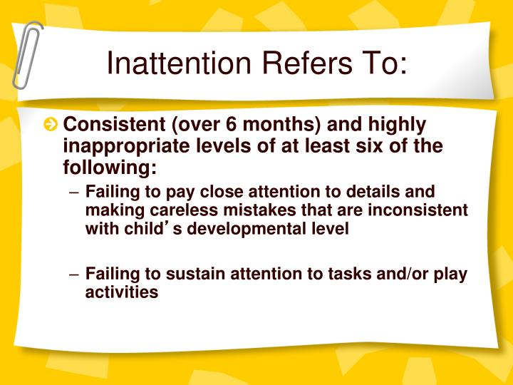 Inattention Refers To: