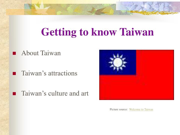 Ppt getting to know taiwan powerpoint presentation id:1777494.
