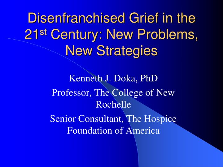 ryokan bereavement paper complicated and disenfranchised Current topics in death, dying & bereavement aihcp blog: define and examine the nature of disenfranchised grief 24 explain how the concept of disenfranchised.