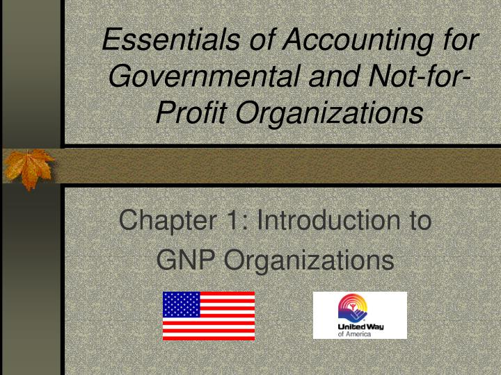 essentials of accounting for governmental and not for profit organizations n.