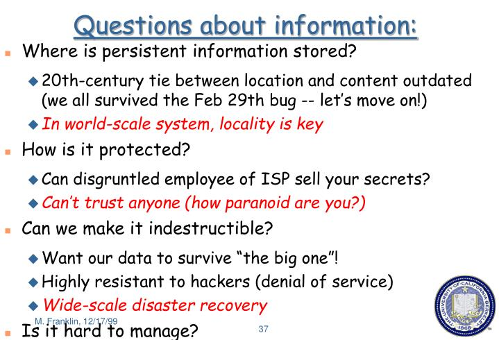 Questions about information: